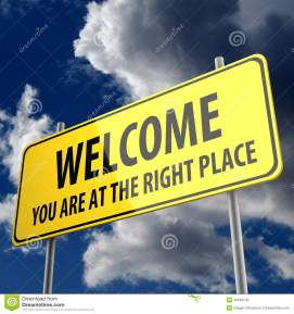 road-sign-words-welcome-you-right-place-blue-sky-background-36449742